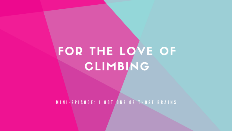 For the love of climbing (5)