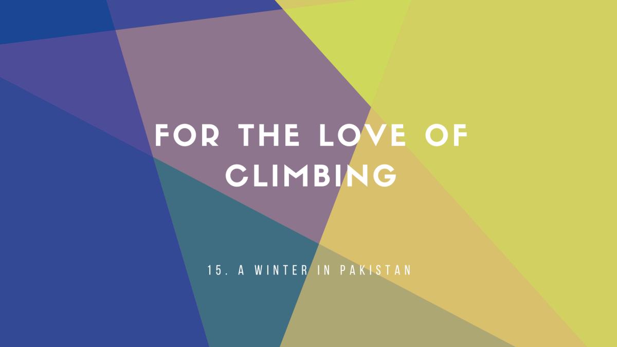 15: A Winter inPakistan