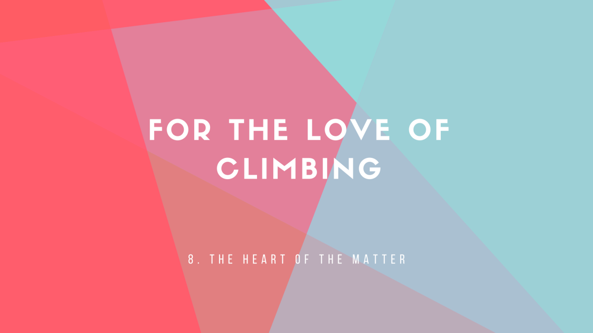 8: The Heart of theMatter